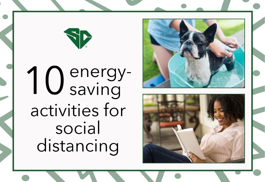 10 Energy-Saving Activities for Social Distancing